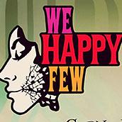 Игра We Happy Few русская версия